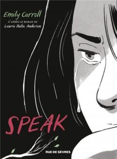 Un roman graphique qui remue, il aborde le quotidien d'une adolescente qui a subi un viol...